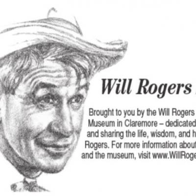 Will Rogers Says